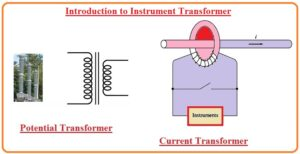 Introduction to Instrument Transformer