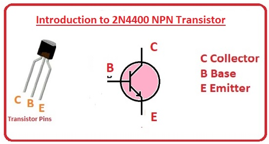 General Description of 2N4400 Transistor 2N4400 Equivalent Features and Specifications 2N4400 Pinout Configuration 2N4400 General Purpose NPN Transistor