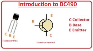 Introduction to BC490 BC490 Equivalent Transistor